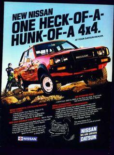 Datsun truck ad. Pick Up Nissan, Nissan 4x4, Nissan Trucks, New Nissan, Mini Trucks, Old Trucks, Nissan Frontier 4x4, Small Pickups, Datsun Car