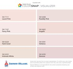 I found these colors with ColorSnap® Visualizer for iPhone by Sherwin-Williams: Laurel Pink (SW 7111), Fancy Pink (SW 7107), Faint Coral (SW 6329), Intimate White (SW 6322), Possibly Pink (SW 6308), Angelic (SW 6602), Verbena (SW 6581), Demure (SW 6295).
