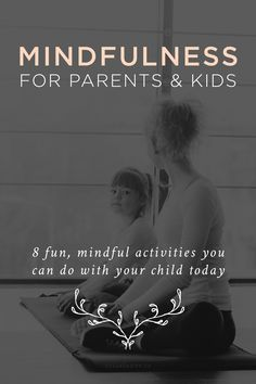 Make mindfulness a practice for the whole family!