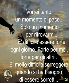 L'altra parte di me...che nessuno vede... Bff Quotes, Zodiac Quotes, Motivational Quotes, Inspirational Quotes, Aunty Acid, Richard Gere, Love Your Life, Meaningful Quotes, Introvert