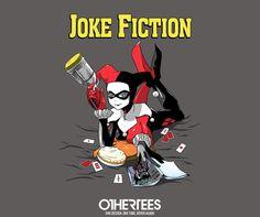 """Joke Fiction"" by metrokard T-shirts, Tank Tops, V-necks, Sweatshirts and Hoodies are on sale until March 13th at www.OtherTees.com #batman #harleyquinn #dc #dccomics #comics #tarantino #miawallace #pulpfiction #othertees"