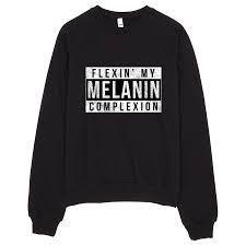 Flexin Melanin Black Crewneck - Freshtops Marketplace