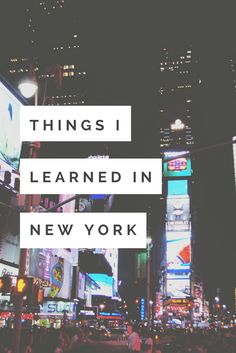 New York is where dreams are made. Here what you can learn.