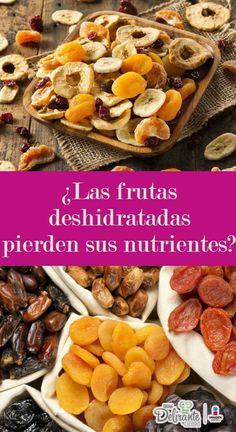 las frutas deshidratadas no pierden sus propiedades | CocinaDelirante