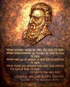 General William Booth - Founder of the Salvation Army Army History, Church History, European History, Christian Life, Christian Quotes, Charades For Kids, Great Bible Verses, Soul Winning, Core Beliefs