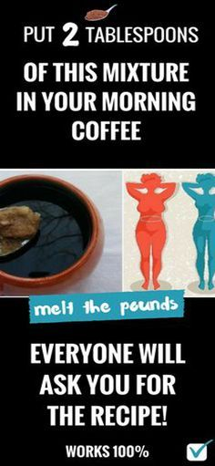 Two Teaspoons Of This Mixture In Your Morning Coffee Will Make Your Pounds Melt By Themselves!