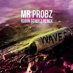 Found Waves (Robin Schulz Radio Edit) by Mr. Probz with Shazam, have a listen: http://www.shazam.com/discover/track/104591518