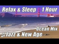 JAZZ INSTRUMENTAL for Studying Relax Sleep Study Music Soft New Age Song Playlist Ocean Wave Sounds - YouTube