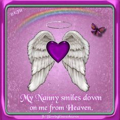 My Nanny smiles down from Heaven on me