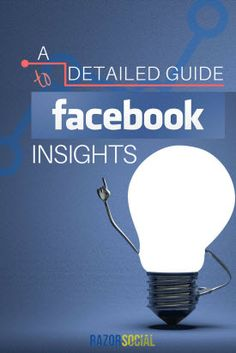 Facebook Insights: A Detailed Guide to Facebook Analytics - @razorsocial