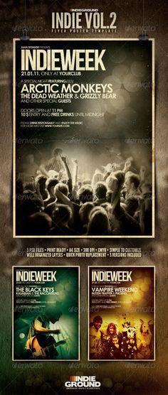 Indie Flyer/Poster Vol. 2 - GraphicRiver Item for Sale Electro Music, The Black Keys, Arctic Monkeys, Concert Posters, Print Templates, New Wave, Print Design, Indie, Singer