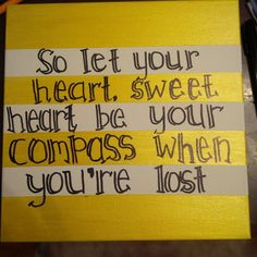 """DIY canvas wall art song quote: """"Compass""""-Lady Antebellum"""