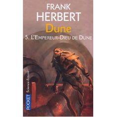 Frank Herbert  Cycle de Dune, Tome 5 : L'Empereur-Dieu de Dune