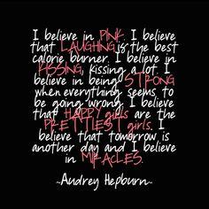 I've always loved this Audrey Hepburn quote