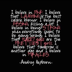 I've always loved this Audrey Hepburn quote