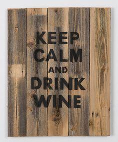 Look at this #zulilyfind! 'Drink Wine' Wall Art #zulilyfinds