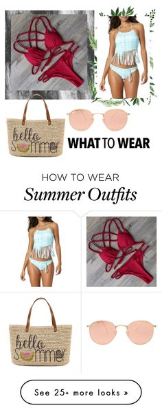 """""""Beach day. My dream outfits"""" by monica-magda on Polyvore featuring Ray-Ban and Straw Studios"""