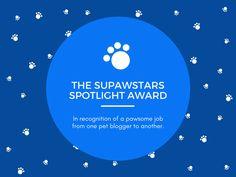 Supawstars Pet Blogger Spotlight Award! (08/2017)