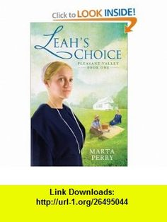 Leahs Choice Pleasant Valley Book One Marta Perry , ISBN-10: 0425230503  ,  , ASIN: B00342VEK6 , tutorials , pdf , ebook , torrent , downloads , rapidshare , filesonic , hotfile , megaupload , fileserve