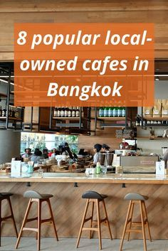 If you're looking for a place to have a cup of Joe and chill out with your friends, these local-owned cafes in Bangkok could be good options for you. #bangkokbits #bangkok #thailand