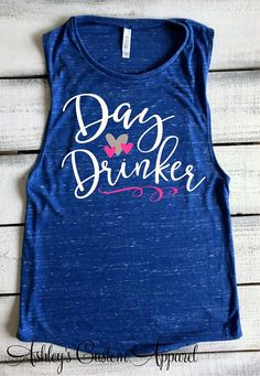Day Drinker Shirt Funny Drinking Shirts Day Drinking Muscle Tank Top Girls Trip Shirt Flowy Muscle Tanks Cruise Shirts Vacation Tops For Her - Funny Tank Tops - Ideas of Funny Tank Tops - Travel Shirts, Vacation Shirts, Cruise Vacation, Vacation Ideas, Family Cruise, Cruise Travel, Beach Tanks, Beach Shirts, Summer Tank Tops