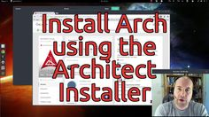 Install Arch using the Architect Installer