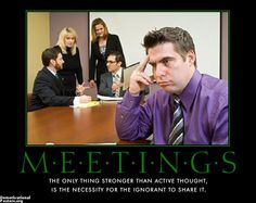 demotivational posters meetings - Google Search