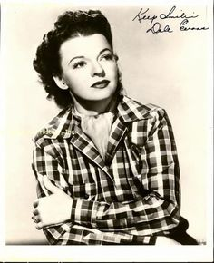 Wife of cowboy legend Roy Rogers, Dale Evans gave a burst of life to Roy's movies, songs, and person. She was lively, had a lovely voice, and she and Roy had a passion for adoption. I can't recall just how many children they adopted in all, but it was a lot! And they were always 'finding' children for their friends to adopt (I think they chose about five for Pat Brady and his wife Fayetta!).