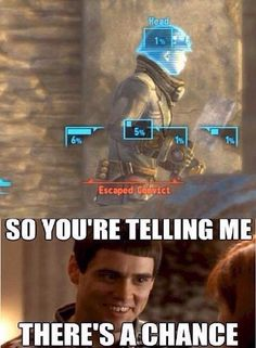 there's a chance - Fallout Fallout 3, Fallout Funny, Fallout New Vegas, Fallout Tips, Gamer Humor, Gaming Memes, Video Game Memes, Video Games Funny, Funny Games