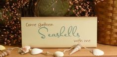 Hey, I found this really awesome Etsy listing at http://www.etsy.com/listing/89277697/come-gather-seashells-with-me-painted
