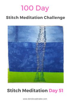Five inch stitch meditation for the 100 Day Stitch Meditation Journey. Shades of blue hand dyed cotton and hand dyed stitched with running stitches using perle cotton. Meditation, Challenge, Japanese Textiles, 100th Day, Shades Of Blue, Textile Art, Hand Stitching, Stitches, Journey