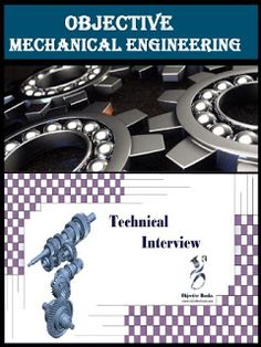 Objective Mechanical Engineering and Technical Interview E-book Engineering Science, Mechanical Engineering, Question And Answer, This Or That Questions, Interview Questions, Study Materials, Construction, Building, Books
