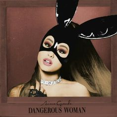 """Music artwork for Ariana Grande - """"Dangerous Woman (Deluxe Edition) [Explicit]"""" made by Ekohen. Ariana Grande Selena Gomez, Ariana Grande Dangerous Woman, Hottest Female Celebrities, Music Album Covers, Music Artwork, In This World, My Idol, Movie Tv, Love Her"""