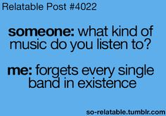 So true! And I listen to so much music daily!!