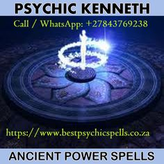 Ranked Spiritualist Angel Psychic Channel Guide Elder and Spell Caster Healer Kenneth® Call / WhatsApp: Johannesburg Spiritual Healer, Spiritual Guidance, Spirituality, Spiritual Cleansing, Paranormal, Mafia, Medium Readings, Love Psychic, Online Psychic