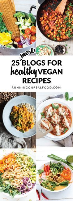 Discover free, practical plant-based recipes with these 24 food blogs for healthy vegan recipes. A great resource for Sunday meal planning! Get the list: http://runningonrealfood.com/blogs-for-healthy-vegan-recipes/