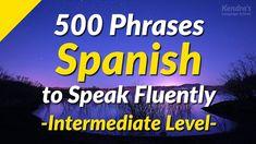 500 Slightly Long Spanish Phrases to Speak Fluently (Intermediate Level) - YouTube Spanish Phrases, Spanish Vocabulary, Spanish Words, Spanish Language Learning, How To Speak Spanish, Language School, Learning Resources, Youtube, Spanish Quotes