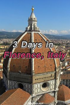 A 3 Day Florence travel itinerary (Italy). What we did  - and our highlight including must see attractions, a food tour that we loved, and the best views in Florence. #Florence #Italy #Itinerary