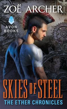 SKIES OF STEEL, my newest steampunk romance, available in October from Avon Impulse