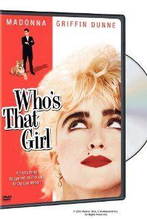 Who's That Girl - Madonna (Ciccone) as Nikki Finn, Griffin Dunne as Louden Trott, Haviland Morris as Wendy Worthington & Sir John Mills as Montgomery Bell