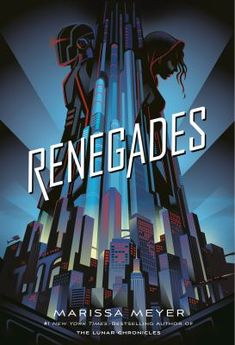 Renegades, 1. The Renegades are human, but with extraordinary abilities. They emerged from the ruins of a crumbled society and established peace and order where chaos reigned. As champions of justice, they remain a symbol of hope and courage to all... except the villains they once overthrew. Nova has a reason to hate the Renegades, and is on a mission for vengeance. Adrian is a Renegade boy who believes in justice-- and in Nova. But Nova's allegiance is to one who has the power to end them both. Marissa Meyer, Ya Books, Good Books, Books To Read, Library Books, New York Times, Young Adult Fiction, Moral, Books For Teens