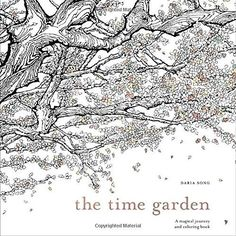A dazzlingly beautiful coloring book for all ages, The Time Garden will sweep you away into a whimsical cuckoo clock–inspired world, created in intricate pen and ink by the internationally best-sellin