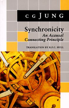 Carl Jung - Synchronicity - An Acausal Connecting Principle