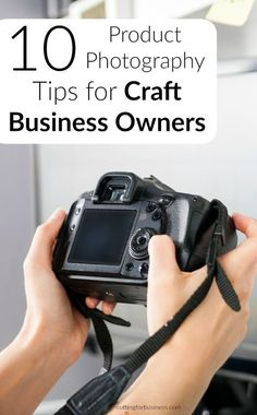 10 Product Photography Tips for Silhouette Cameo & Cricut Explore Businesses - by cuttingforbusiness.com