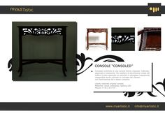 Liberty restored original console, with plexiglas and led lighting, by atelier myArtistic www.myartistic.it