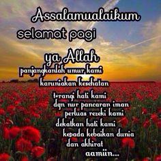 Muslim Quotes, Islamic Quotes, Assalamualaikum Image, Doa Islam, Good Morning Greetings, Alhamdulillah, Morning Quotes, Allah, Me Quotes