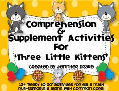 Are you teaching a unit on 'The Three Little Kittens' and would love a pack of…