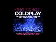 "Coldplay ""Symphonic"" - ""Paradise"" This is really really cool!"