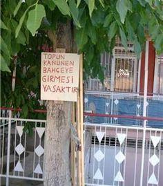 Güzel Ülkemizde Birbirinden İlginç ve Komik Yasaklar