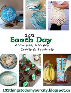 Earth Day activities aren't just for elementary school!! '101 Earth Day Activities, Recipes, Crafts for Adults, Products & Tips'